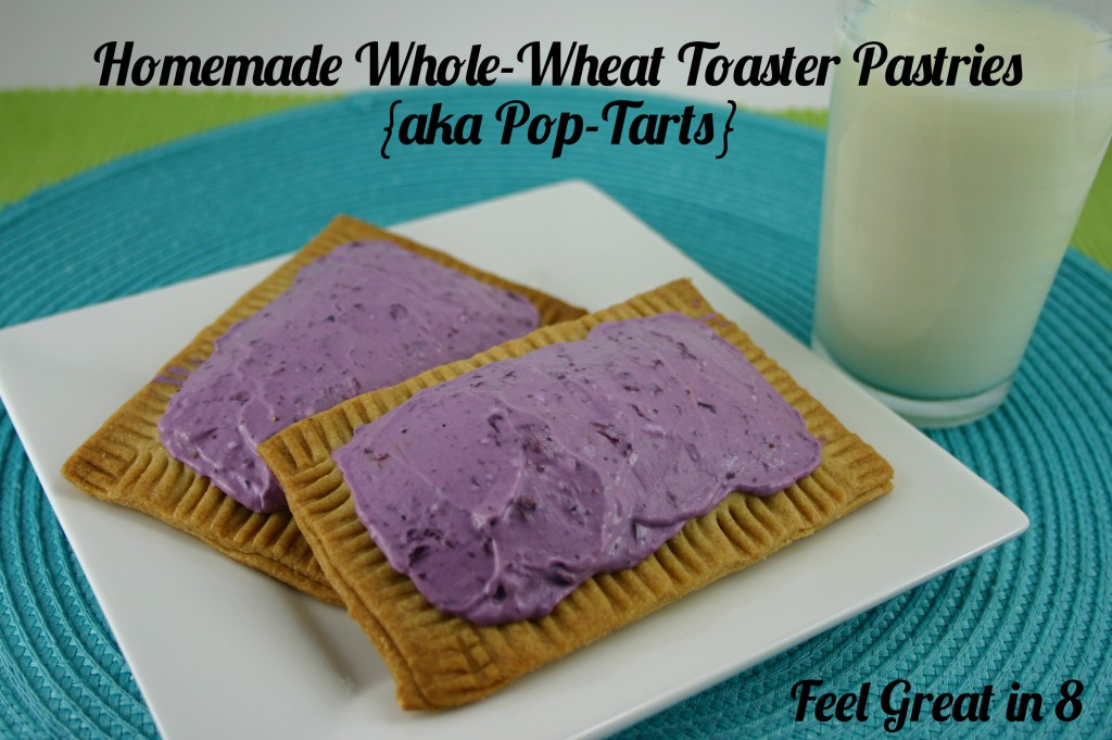 Homemade Whole Wheat Pop Tarts | Feel Great in 8 #healthy #recipe #kids #breakfast