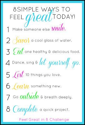 8 Simple Ways to Feel Great Today! {guest post}