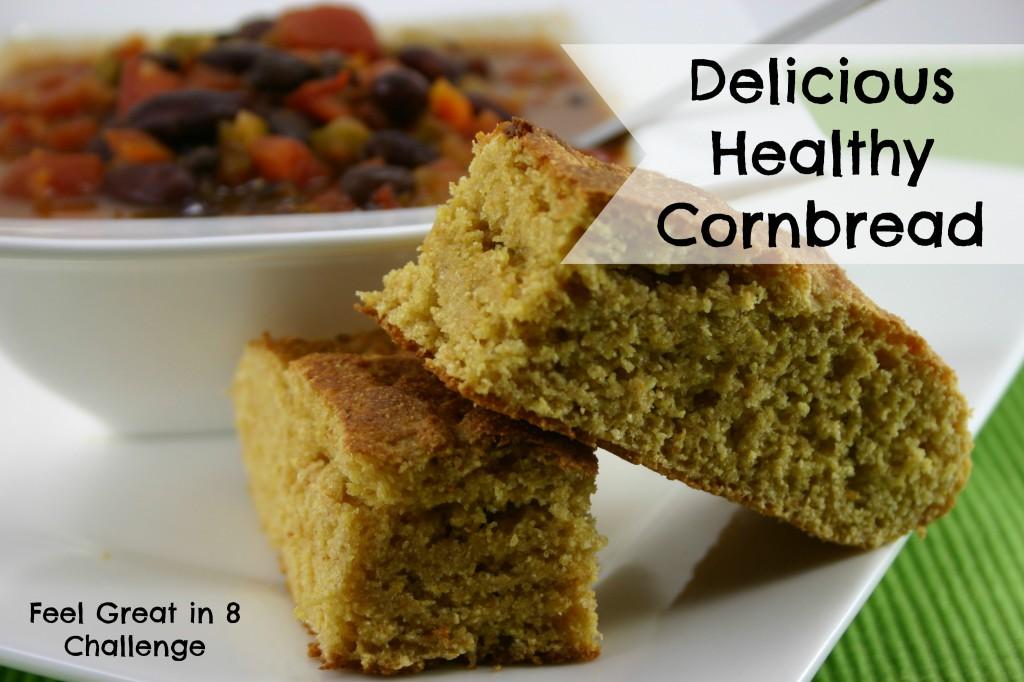 Healthy Cornbread | Feel Great in 8
