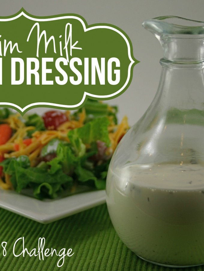 Ranch Dressing {Made With Skim Milk!} - This lightened up version made with skim milk is just as creamy and delicious as the original! | Feel Great in 8