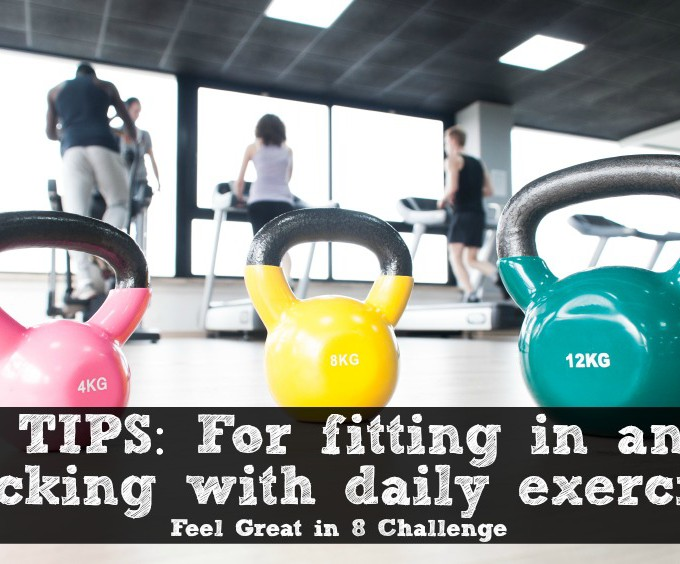 8 Tips for Fitting In & Sticking With Daily Exercise