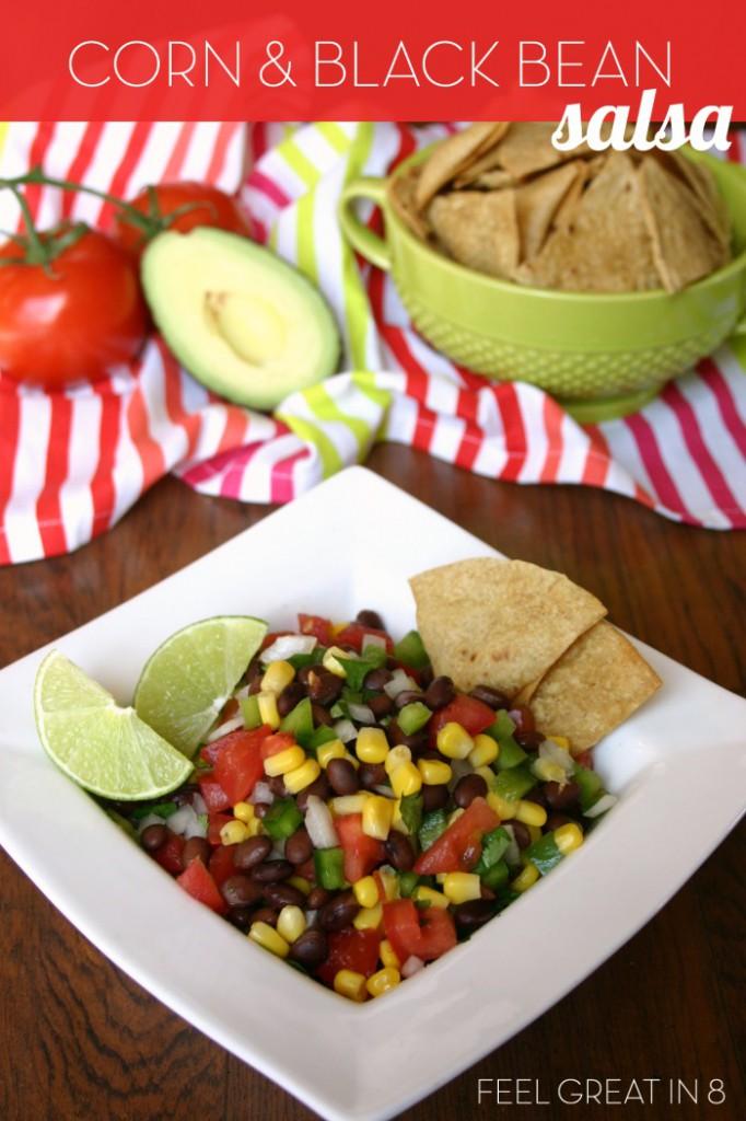 Corn & Black Bean Salsa   Feel Great in 8 - Healthy Real Food Recipes
