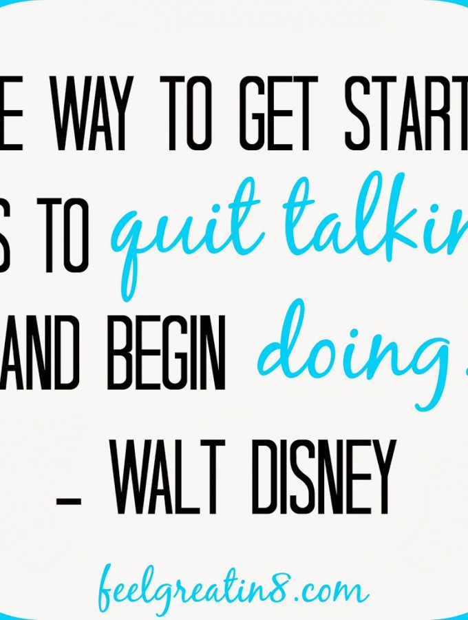 Monday Motivation – Begin Doing!