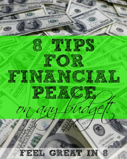 8 Tips for Financial Peace on Any Budget {Giveaway!}