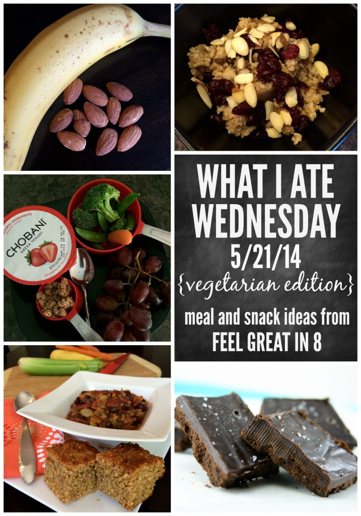 What I Ate Wednesday - Vegetarian Edition! Healthy meal and snack ideas from Feel Great in 8 #healthy #snacks #recipes