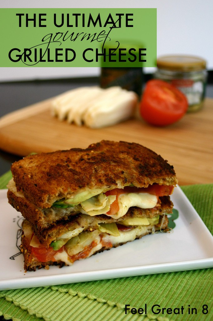 The Ultimate Gourmet Grilled Cheese! Avocado, artichoke hearts, pesto, tomato, and fresh mozzarella! It doesn't get better than that! Feel Great in 8