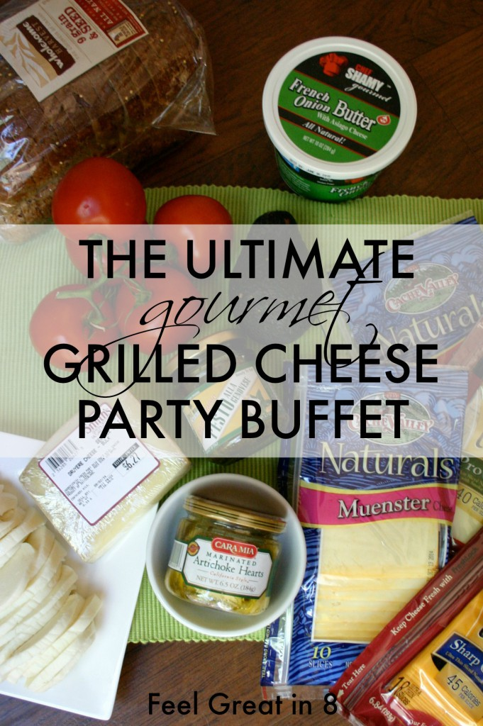 The Ultimate Gourmet Grilled Cheese Party Buffet! Set out ingredients and let guests create their own! #healthy #partyideas #easy
