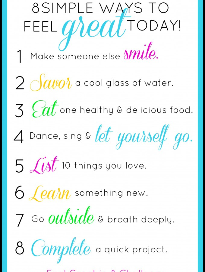 8 Simple Ways to Feel Great Today!
