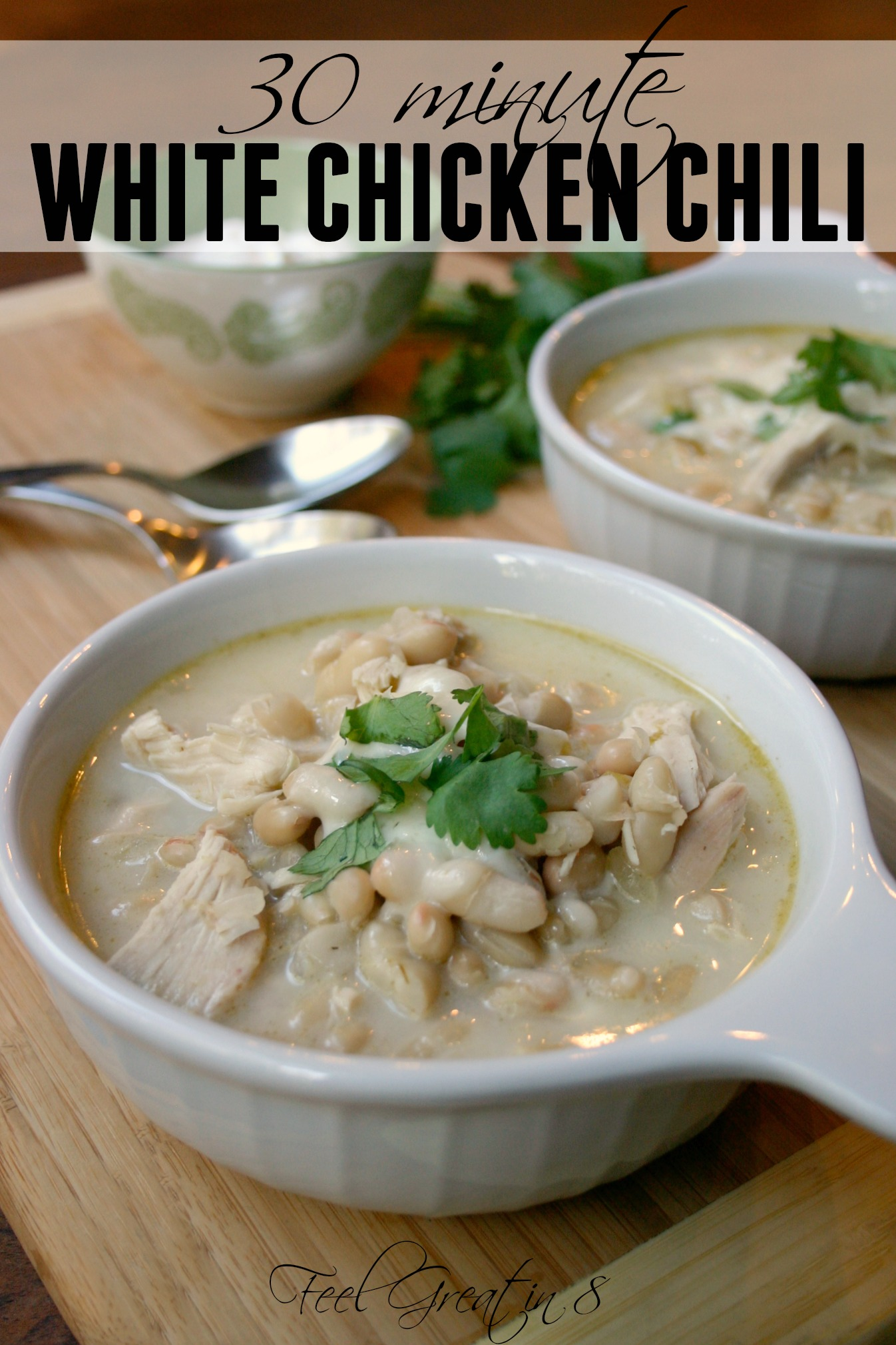 30 Minute White Chicken Chili - This delicious, hearty and healthy dinner can be on the table in less than 30 minutes! It's pure comfort food at it's best! | Feel Great in 8 #healthy #recipe #quick #chili #chicken