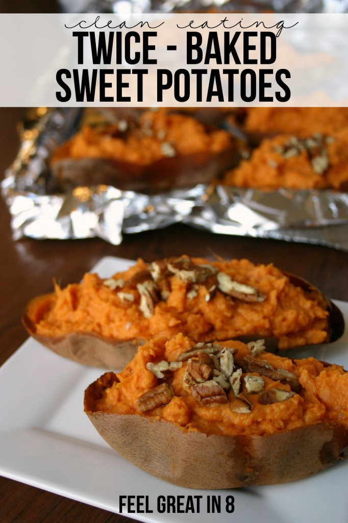 Clean Eating Twice Baked Sweet Potatoes | Feel Great in 8