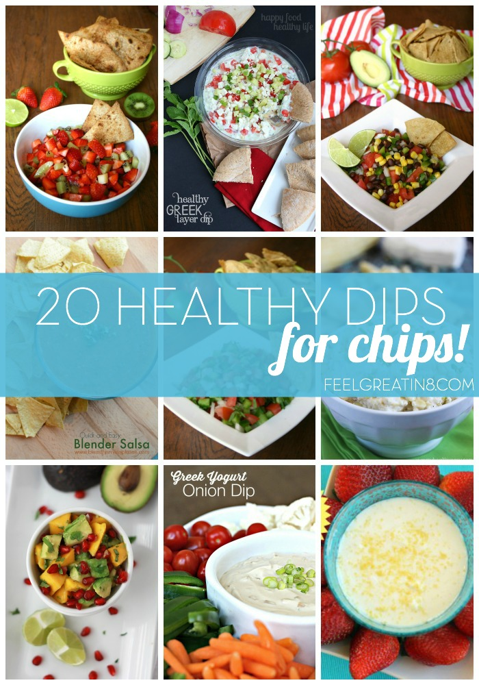 20 Healthy Chip Dip Recipes | Feel Great in 8 - Healthy Real Food Recipes