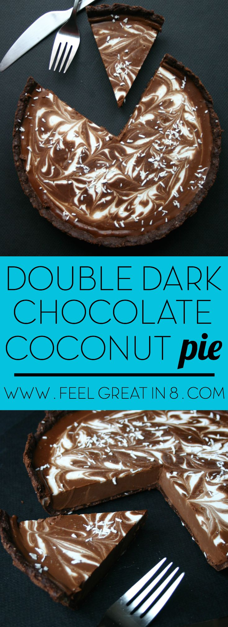 You'd never guess this creamy, chocolaty, delicious Double Dark Chocolate Coconut Pie is no bake, gluten free, refined sugar free, and vegan! | Feel Great in 8