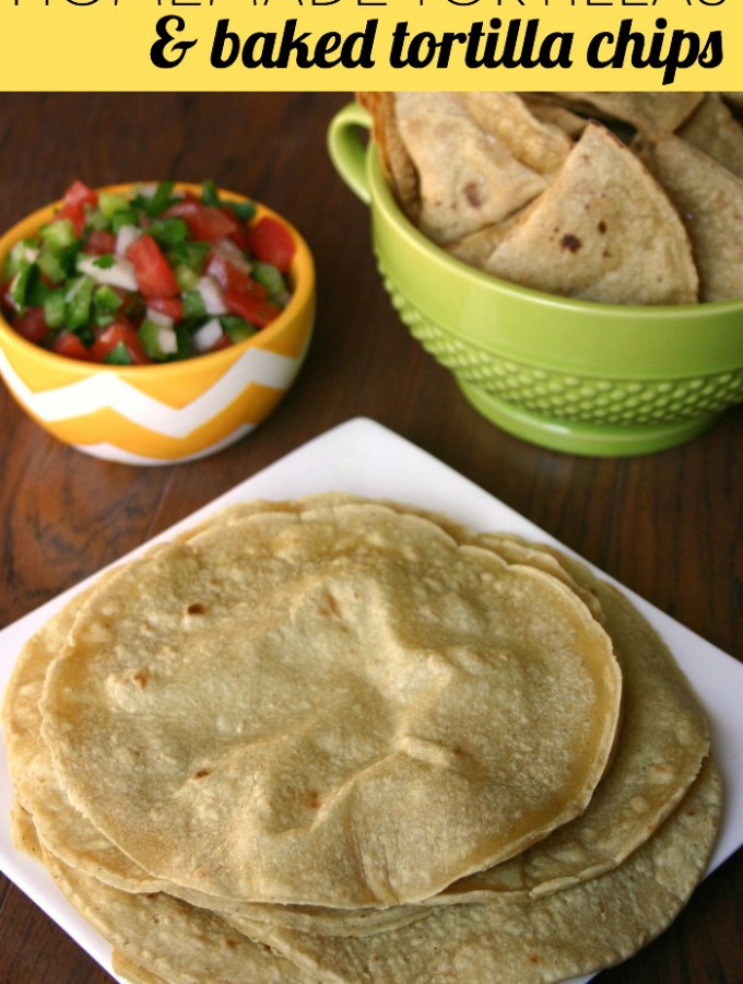 Homemade Tortillas & Baked Tortilla Chips