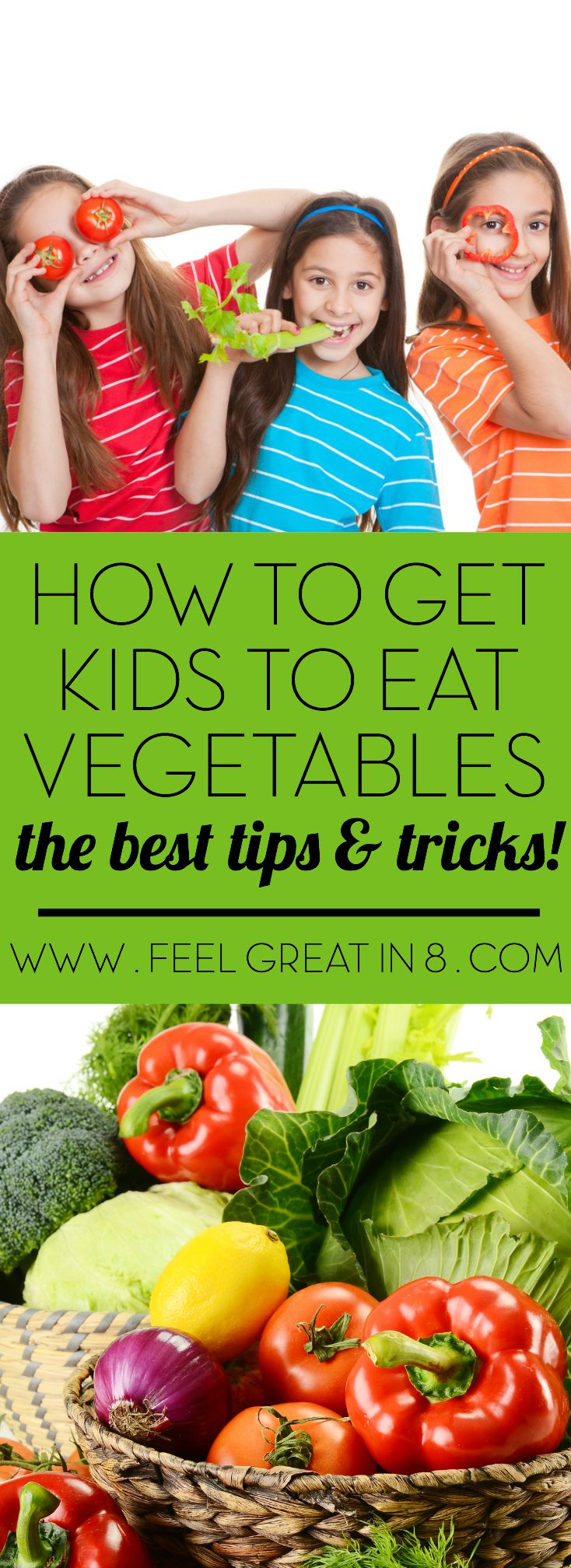 Wondering how to get kids to eat vegetables without begging, fighting, or hiding them in cookies? Here are the very best, mom proven tips and tricks!
