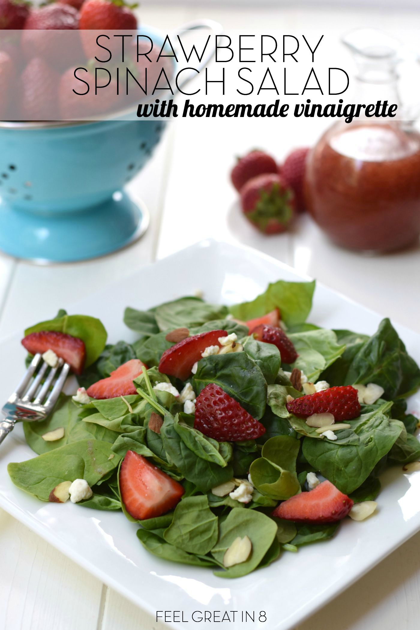 Strawberry Spinach Salad & Homemade Vinaigrette