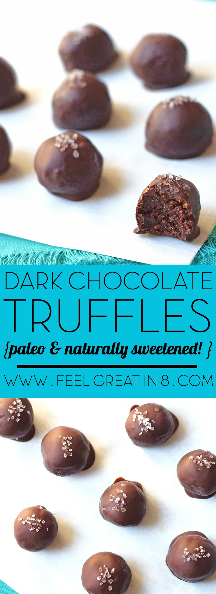 Dark Chocolate Truffles - Feel Great in 8 Blog