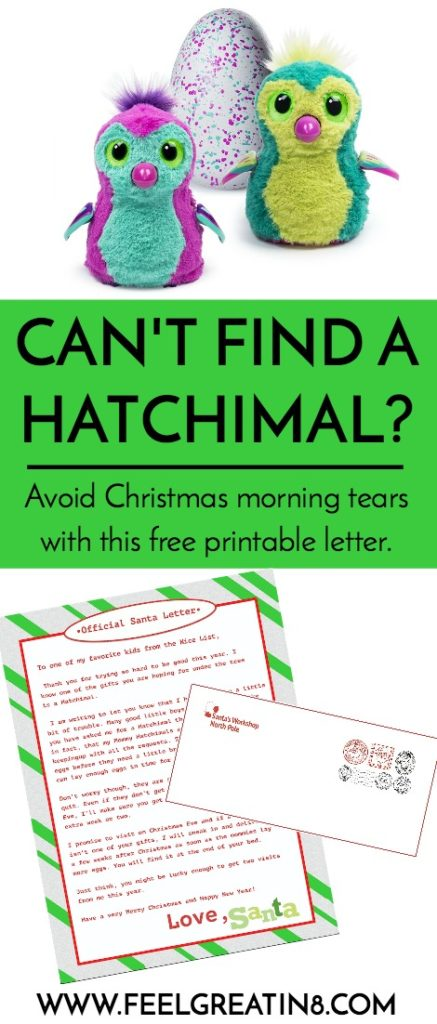 Is your child asking for a Hatchimal {the HARDEST to find toy this year} and you CAN'T find one? Avoid Christmas morning tears or spending $300 on one toy with this free printable letter!