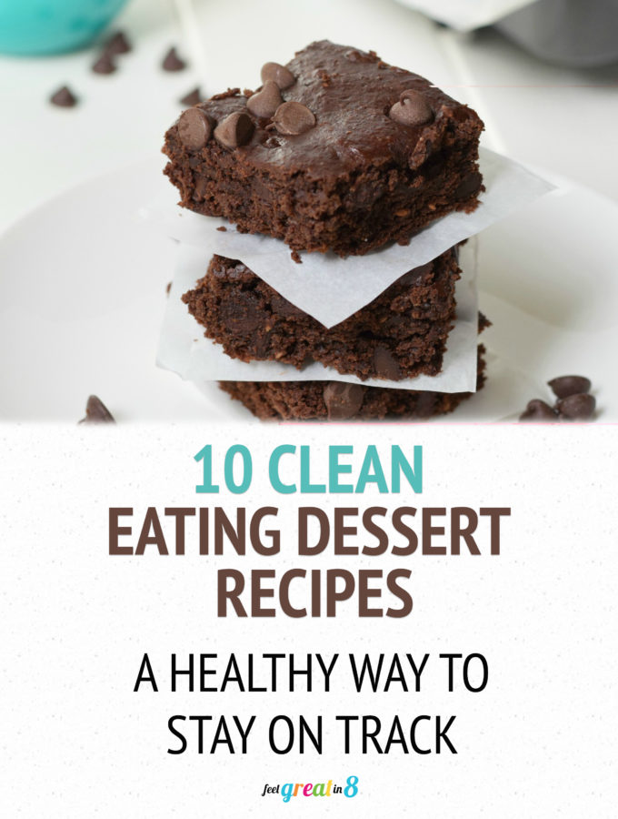 10 Clean Eating Dessert Recipes